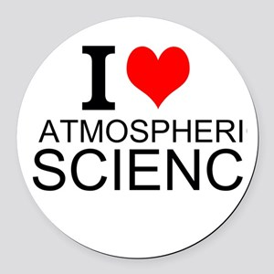 I Love Atmospheric Science Round Car Magnet