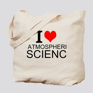 I Love Atmospheric Science Tote Bag