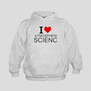I Love Atmospheric Science Hoodie