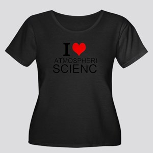 I Love Atmospheric Science Plus Size T-Shirt