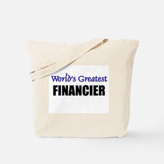 Worlds Greatest FINANCIER Tote Bag