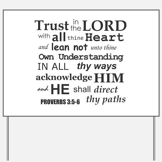 Proverbs 3:5-6 KJV Dark Gray Print Yard Sign