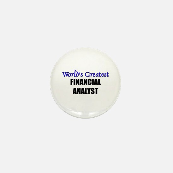 Worlds Greatest FINANCIAL ANALYST Mini Button