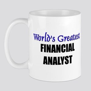 Worlds Greatest FINANCIAL ANALYST Mug