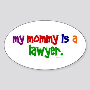 My Mommy Is A Lawyer Oval Sticker