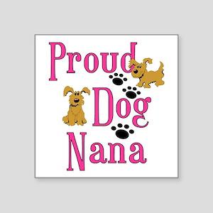 Proud Dog Nana Sticker