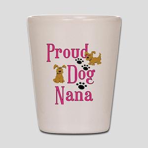 Proud Dog Nana Shot Glass