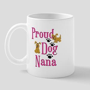 Proud Dog Nana Mugs