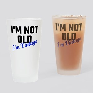 I Am Not Old I Am Vintage Drinking Glass
