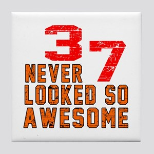 37 Never looked So Awesome Tile Coaster
