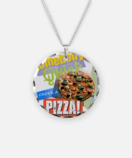 Somebody Order a Pizza Necklace