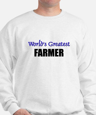 Worlds Greatest FARMER Sweatshirt
