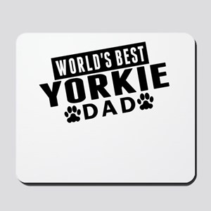 Worlds Best Yorkie Dad Mousepad