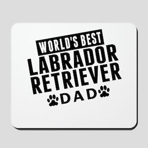 Worlds Best Labrador Retriever Dad Mousepad