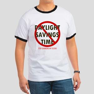 No Daylight Savings Time - T-Shirt