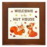 Welcome to nut house Framed Tiles