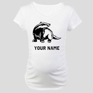 Honey Badger Maternity T-Shirt