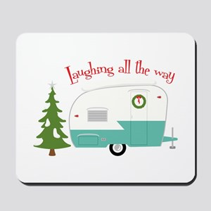Laughing All The Way Mousepad