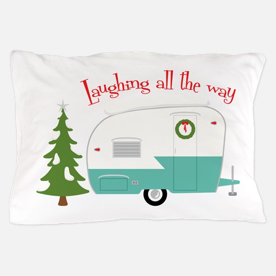 Laughing All The Way Pillow Case