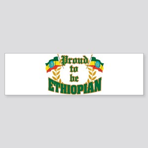Proud to be Ethiopian Bumper Sticker