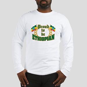 Proud to be Ethiopian Long Sleeve T-Shirt