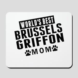 Worlds Best Brussels Griffon Mom Mousepad