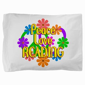 Peace Love Reading Pillow Sham