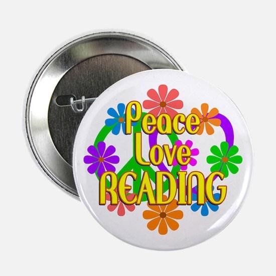 "Peace Love Reading 2.25"" Button"
