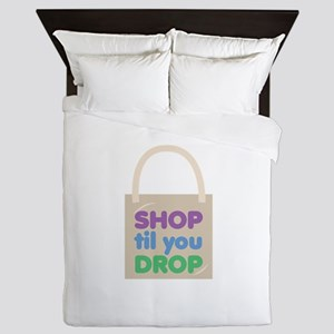 Shop Til Drop Queen Duvet