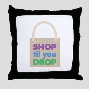 Shop Til Drop Throw Pillow