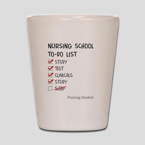 Nursing Student To-Do List Shot Glass