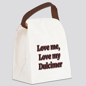 Love Me, Love My Dulcimer Canvas Lunch Bag