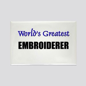 Worlds Greatest EMBROIDERER Rectangle Magnet