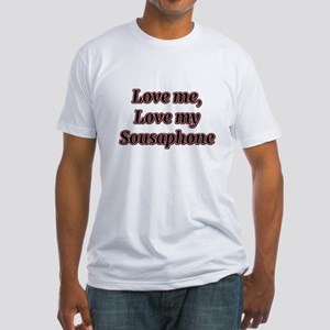 Love Me, Love My Sousaphone T-Shirt