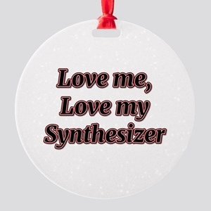 Love Me, Love My Synthesizer Ornament