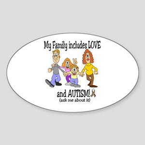 My family includes autism! Oval Sticker