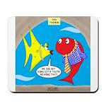 Fish Fashion Mousepad