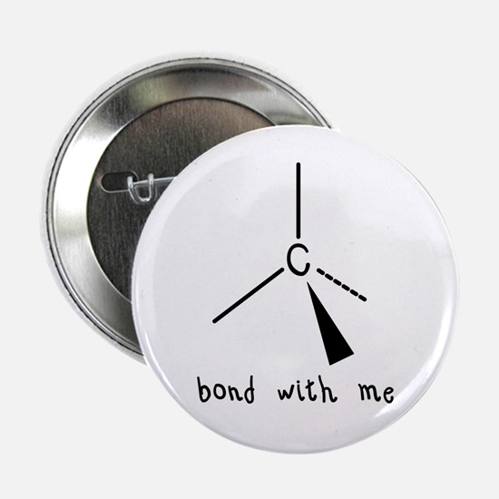 "Bond with Me 2.25"" Button (10 pack)"