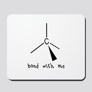 Bond with Me Mousepad