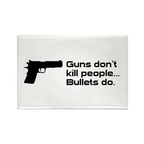 Guns don't kill people. Bulle Rectangle Magnet