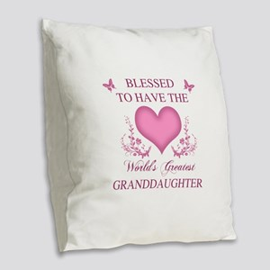 World's Greatest GrandDaughter Burlap Throw Pillow