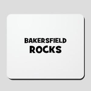 Bakersfield Rocks Mousepad