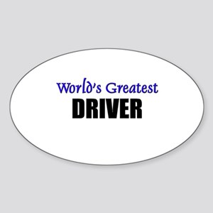 Worlds Greatest DRIVER Oval Sticker
