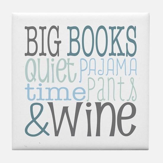 Big Books, Pajamas,Quiet, Wine Blue Tile Coaster