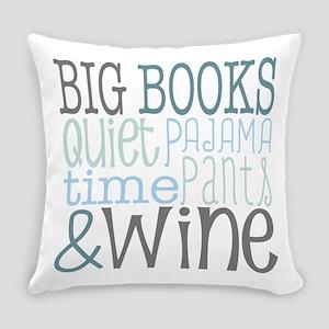 Big Books, Pajamas,Quiet, Wine Blu Everyday Pillow