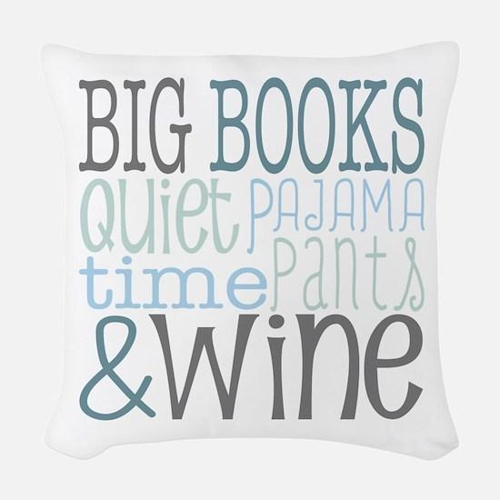 Big Books, Pajamas,Quiet, Wine Woven Throw Pillow