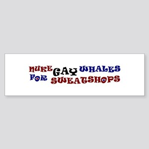 Nuke Gay Whales Bumper Sticker