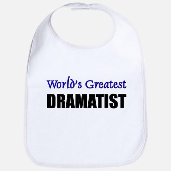 Worlds Greatest DRAMATIST Bib