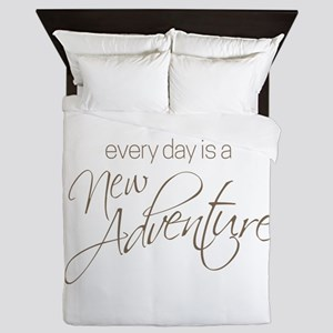 Every Day is a New Adventure Queen Duvet