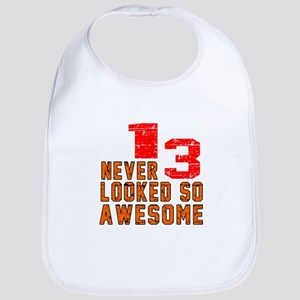 13 Never looked So Awesome Bib